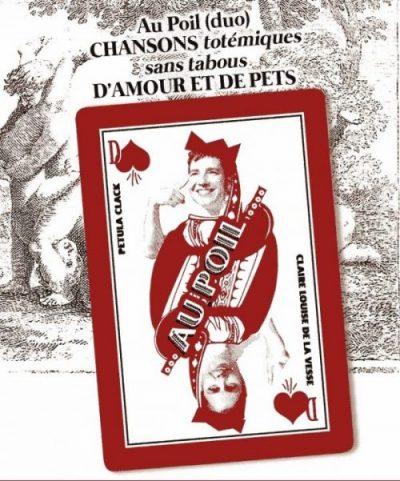 """""""Au Poil"""" Spectacle de chansons d'amour et de pet- vendredi 29/11"""